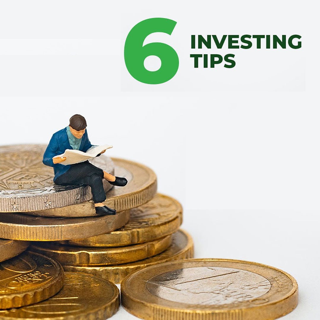 6 Tips for Investing