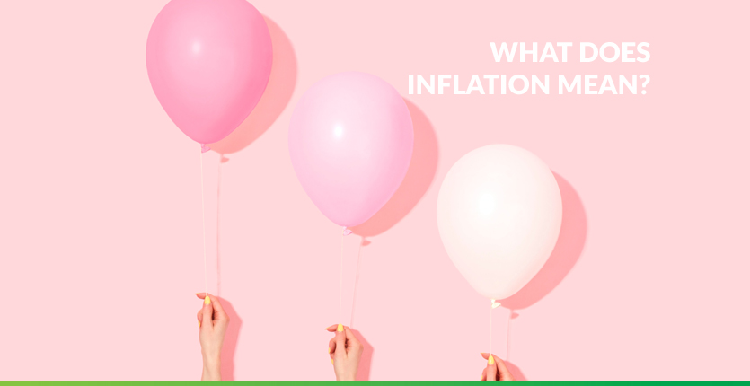 Read more about the article What Does Inflation Mean?