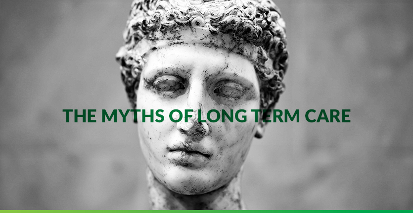 Read more about the article The Myths of Long Term Care