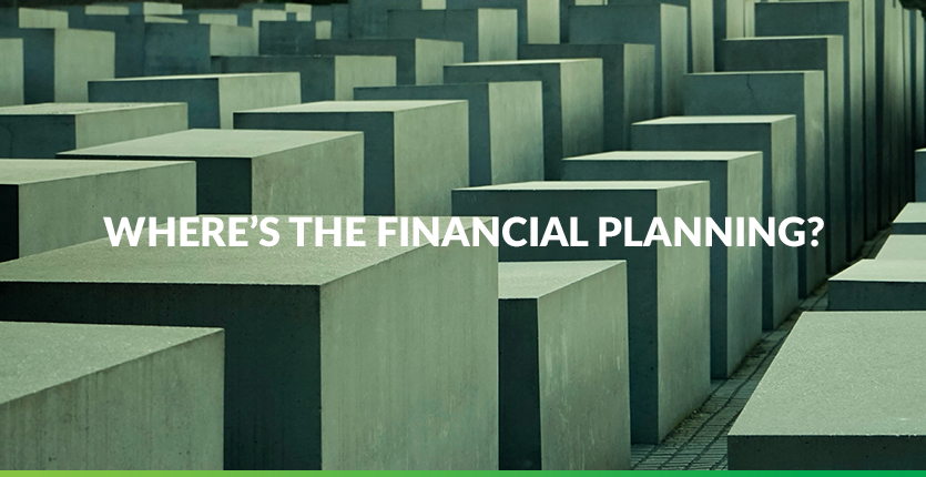 Read more about the article Where's the Financial Planning?