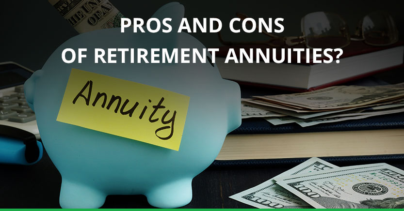 Read more about the article What Are the Pros and Cons of Retirement Annuities?